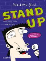 Stand up: Técnicas, ideas y recursos para armar tu rutina de comedia