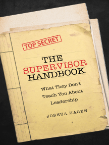 The Supervisor Handbook: What They Don't Teach You About Leadership