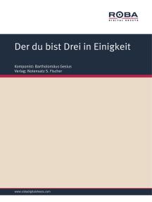Der du bist Drei in Einigkeit: Sheet Music, Hymnus: O lux beata trinitas, Translated: Martin Luther