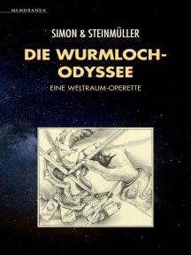 Die Wurmloch-Odyssee: Eine Weltraum-Operette