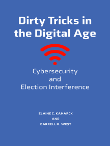 Dirty Tricks in the Digital Age