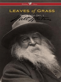 Leaves of Grass: authentic reproduction of the 1855 first edition