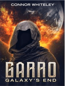 Garro: Galaxy's End
