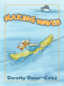 Making Waves and Other Stories