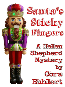 Santa's Sticky Fingers: Helen Shepherd Mysteries, #13