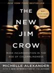 Libro, The New Jim Crow: Mass Incarceration in the Age of Colorblindness - Lea libros gratis en línea con una prueba.