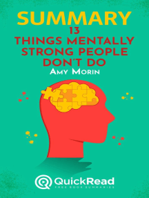 "Summary of ""13 Things Mentally Strong People Don't Do"" by Amy Morin"