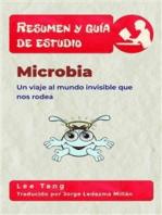 Resumen Y Guía De Estudio – Microbia