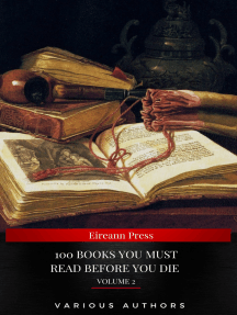 100 Books You Must Read Before You Die [volume 2] (Black Horse Classics)
