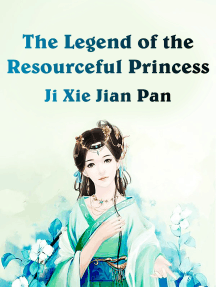 The Legend of the Resourceful Princess: Volume 10
