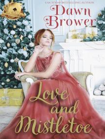 Love and Mistletoe: Scandal Meets Love, #8