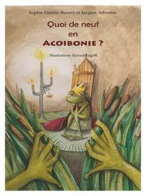 Quoi de neuf en Acoibonie ?