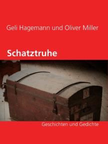 Schatztruhe: Geschichten und Gedichte