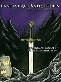 Fantasy Art and Studies 7: Arthurian Fantasy / Fantasy arthurienne