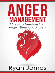 Anger Management: 7 Steps to Freedom from Anger, Stress and Anxiety: Anger Management Series, #1