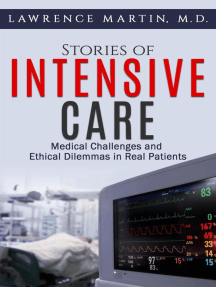 Stories of Intensive Care: Medical Challenges and Ethical Dilemmas in Real Patients
