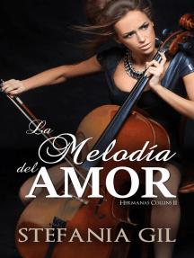 La melodía del amor: Hermanas Collins, #2