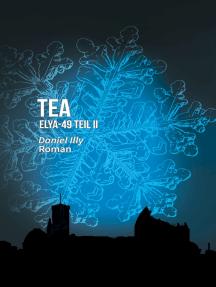 TEA: ELYA-49 Teil II