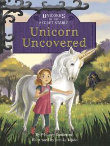 Unicorn Uncovered: Book 2