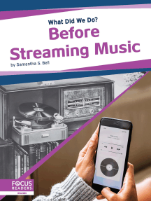 Before Streaming Music