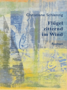 Flügel zitternd im Wind: Neue überarbeitete Auflage