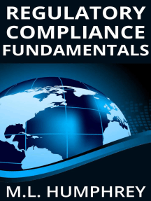 Regulatory Compliance Fundamentals: Regulatory Compliance Essentials, #1