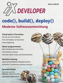 iX Developer 2019 - Moderne Softwareentwicklung: code(), build(), deploy()