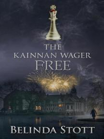 The Kainnan Wager: Free: The Kainnan series, #9