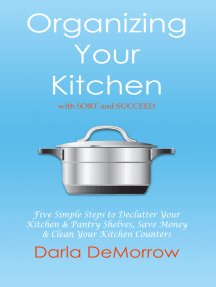 Organizing Your Kitchen with SORT and Succeed