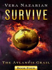 Survive: The Atlantis Grail, #4