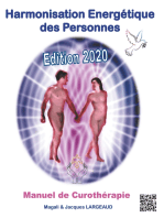 Harmonisation Energétique des Personnes: Manuel de Curothérapie 2020