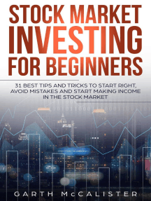 Stock Market Investing For Beginners : 31 Best Tips and Tricks to Start Right, Avoid Mistakes, and Start Making Income in the Stock Market