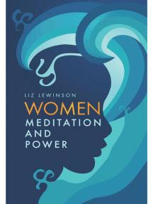 Women, Meditation and Power