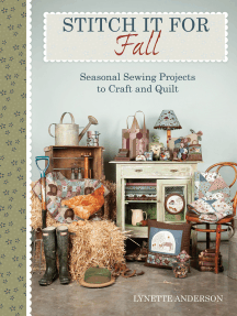 Stitch It for Fall: Seasonal Sewing Projects to Craft and Quilt
