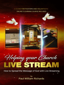 Helping Your Church Live Stream: How to Spread the Message of God with Live Streaming