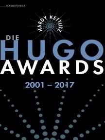 Die Hugo Awards 2001 – 2017