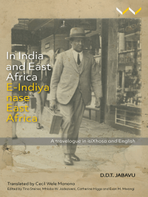 In India and East Africa E-Indiya nase East Africa: A travelogue in isiXhosa and English