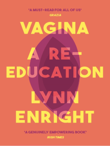 Vagina: A re-education