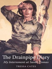 The Drainpipe Diary: My Internment at Santo Tomas