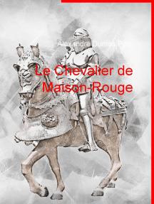 Le Chevalier de Maison-Rouge