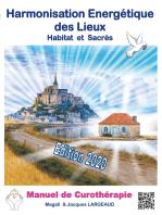 Harmonisation Energétique des Lieux: Habitat et haut-lieux sacrés 2020