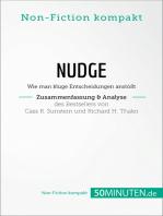 Nudge von Cass R. Sunstein und Richard H. Thaler (Zusammenfassung & Analyse): Wie man kluge Entscheidungen anstößt