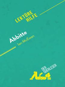 Abbitte von Ian McEwan (Lektürehilfe): Detaillierte Zusammenfassung, Personenanalyse und Interpretation