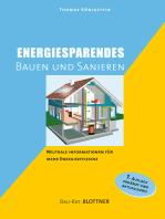Energiesparendes Bauen und Sanieren: Neutrale Information für mehr Energieeffizienz