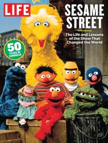 LIFE Sesame Street