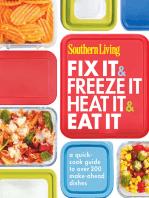 Southern Living Fix It & Freeze It/Heat It & Eat It