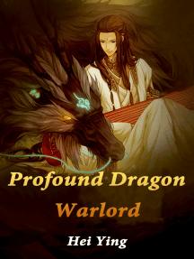 Profound Dragon Warlord: Volume 8