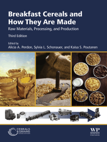 Breakfast Cereals and How They Are Made: Raw Materials, Processing, and Production