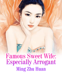 Famous Sweet Wife: Especially Arrogant: Volume 1