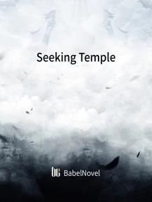 Seeking Temple: Volume 4